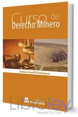 Curso de Derecho Minero