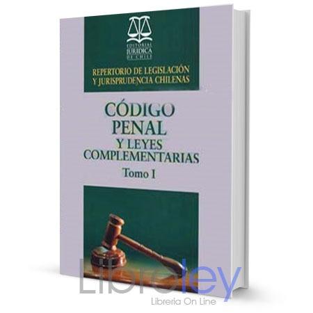Repertorio de legislación y jurisprudencia chilenas Código Penal 2 tomos