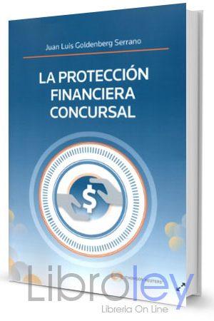 LA PROTECCIÓN FINANCIERA CONCURSAL